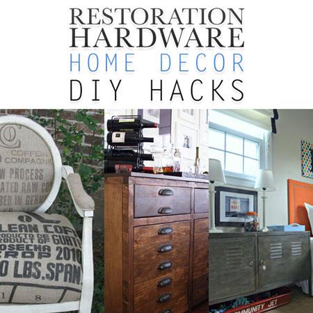 Restoration Hardware Home Decor DIY Hacks