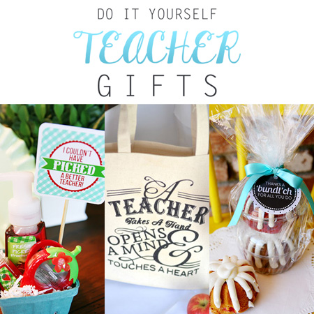 Do It Yourself Teacher Gifts