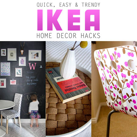 Quick, Easy and Trendy Home Decor IKEA Hacks