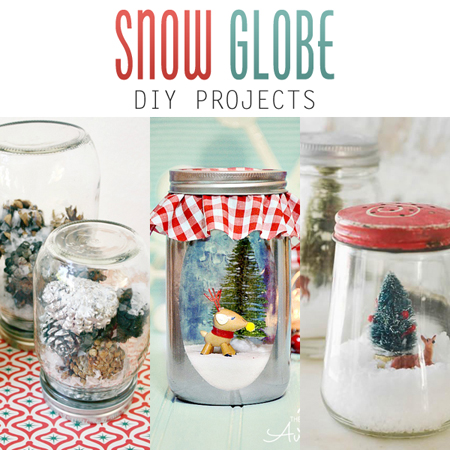 Snow Globe DIY Projects
