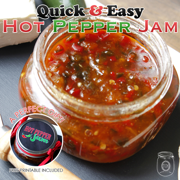 Quick and Easy Hot Pepper Jam {with Free Printable}