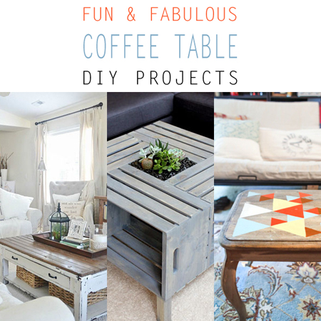 Fun and Fabulous Coffee Table Makeovers