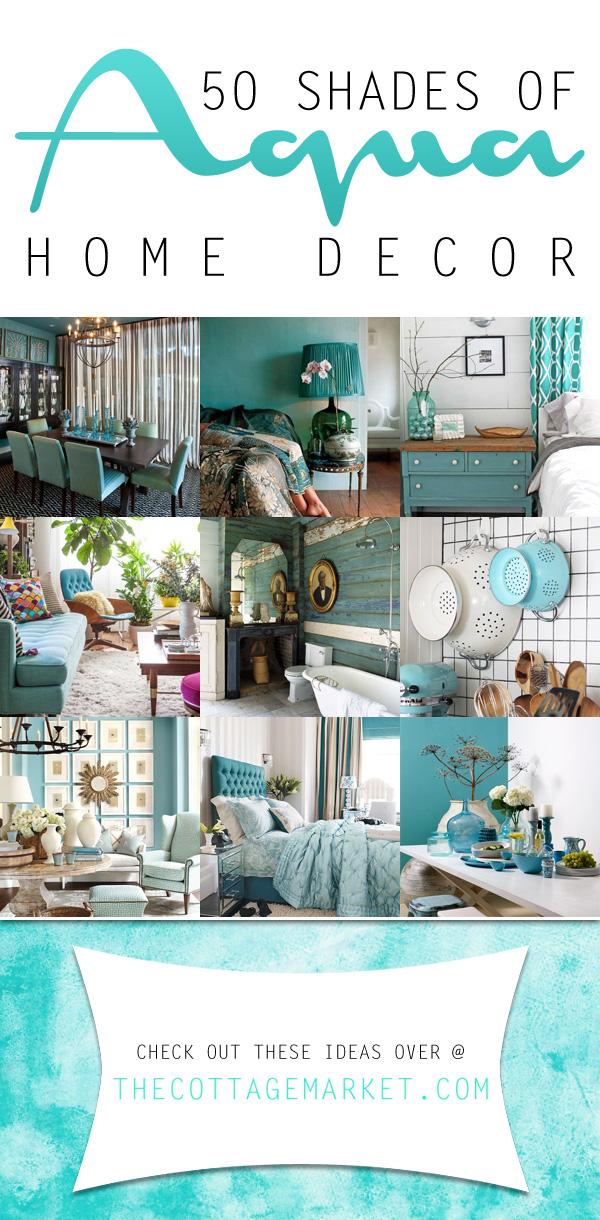 The Best of Aqua Home Decor | 50 Shades of Aqua