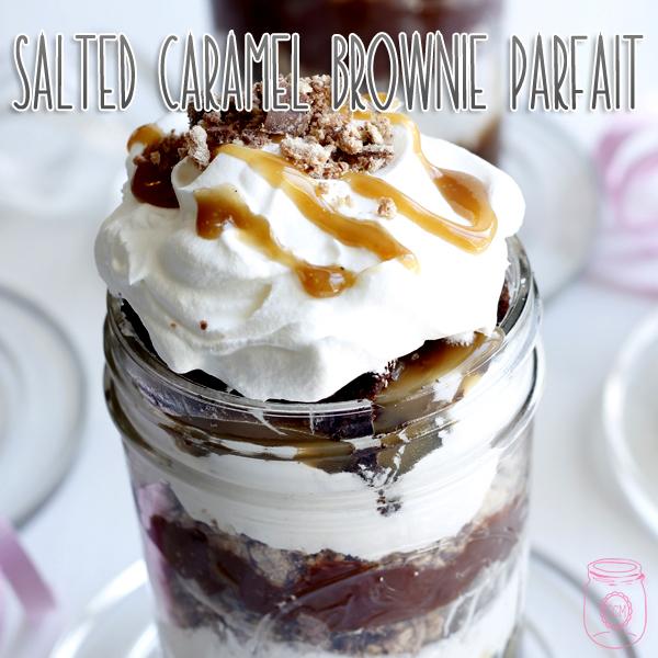 Salted Caramel Brownie Parfait in a Jar