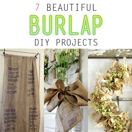 7 Beautiful Burlap DIY Projects