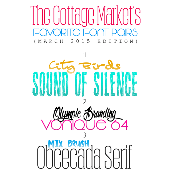 The Cottage Market's Favorite FREE Font Pairs {March 2015 Edition} /// FREE FONTS