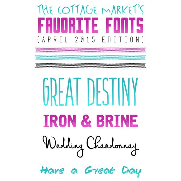 Free Fonts /// The Cottage Market's Favorite Fonts April 2015 Edition