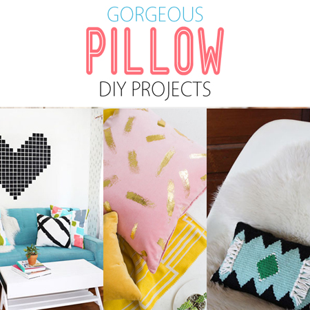 Gorgeous Pillow DIY Projects