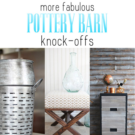 More Fabulous Pottery Barn Knock-offs