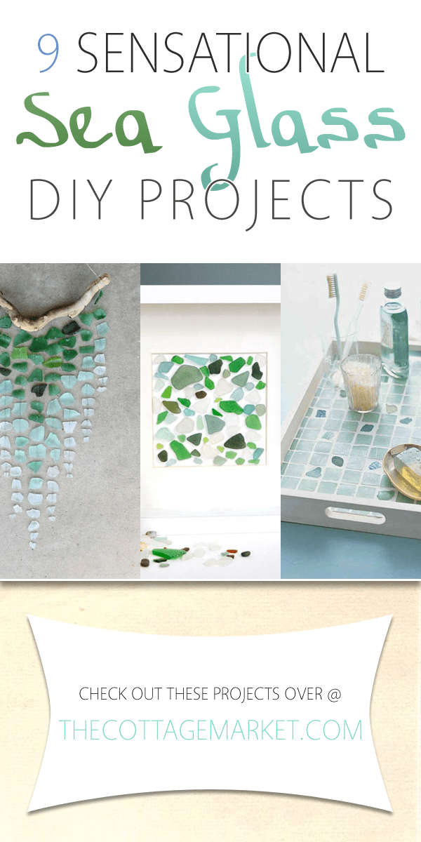 Sensational DIY sea glass projects
