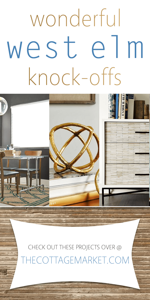 Wonderful West Elm Knock Offs - perfect projects for the West Elm lover on a budget