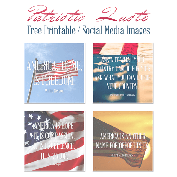 Patriotic Quotes /// Free Printables / Social Media Images