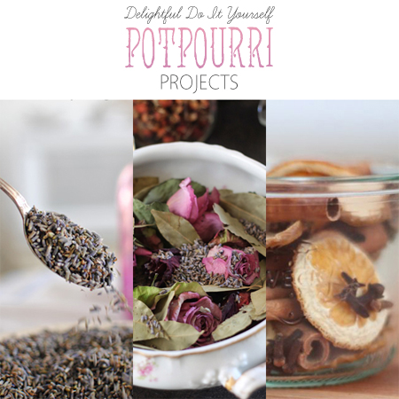 Delightful DIY Potpourri Projects