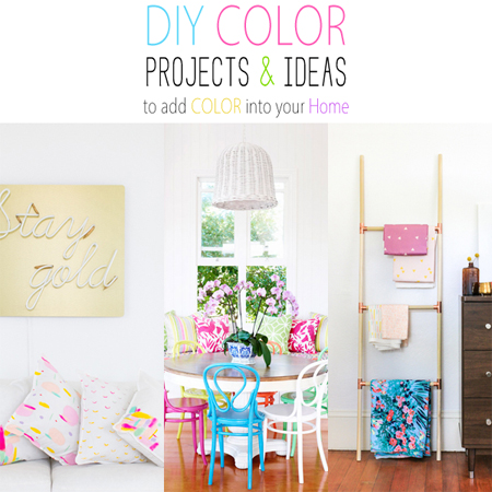 DIY Color Projects and Ideas to add Color into your Home