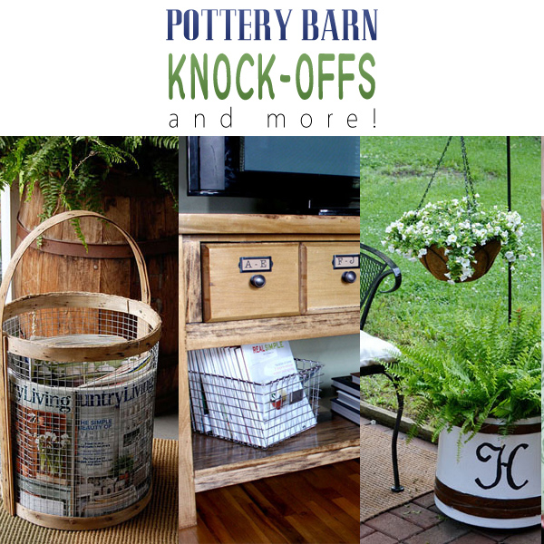 Pottery Barn Knock-offs and More!
