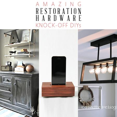 Amazing Restoration Hardware Knock-Off DIYs