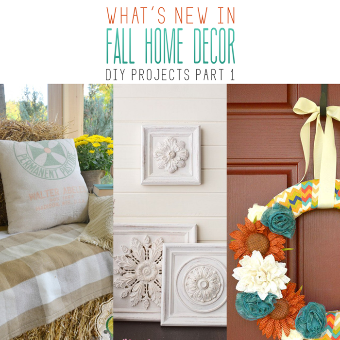 What's New In Fall Home Decor DIY Projects Part 1