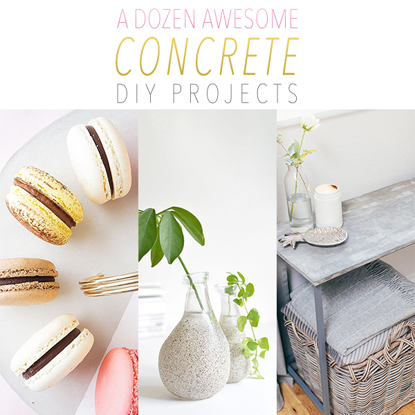 A Dozen Awesome DIY Concrete Projects