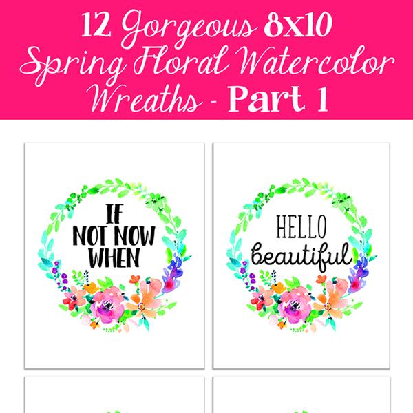 Spring Floral Watercolor Wreaths /// 8×10 Free Printables