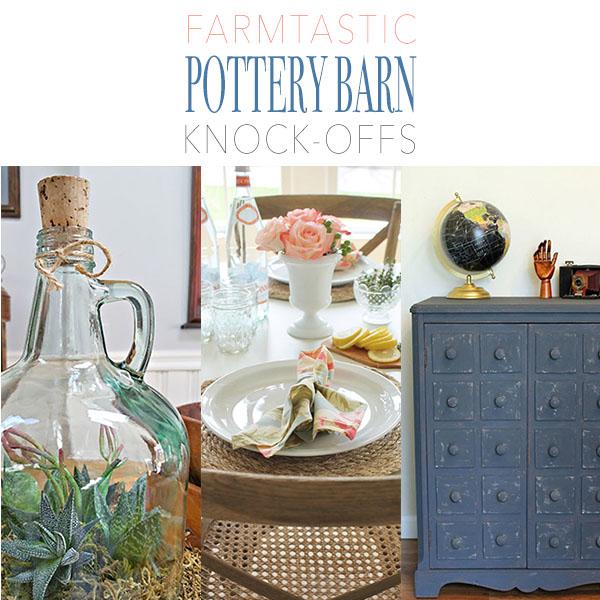 Farmtastic Pottery Barn Knock-Offs