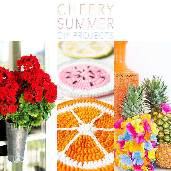 Cheery Summer DIY Projects