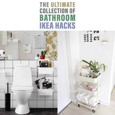 The Ultimate Collection of Bathroom IKEA Hacks