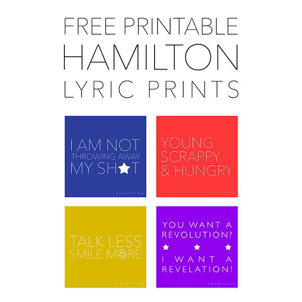 Free Printable Hamilton Lyric Prints