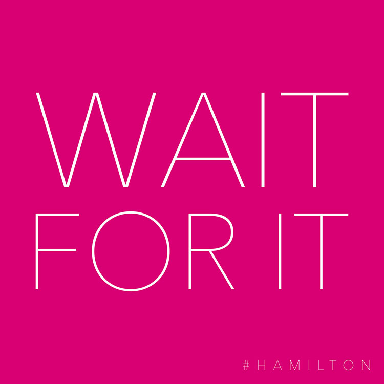 This hot pink printable has a well known lyric from the Hamilton musical.