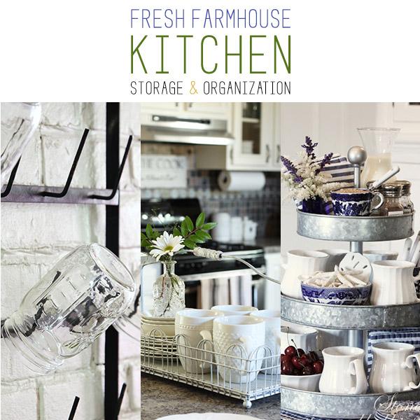 10 Fresh Farmhouse Kitchen Storage & Organization
