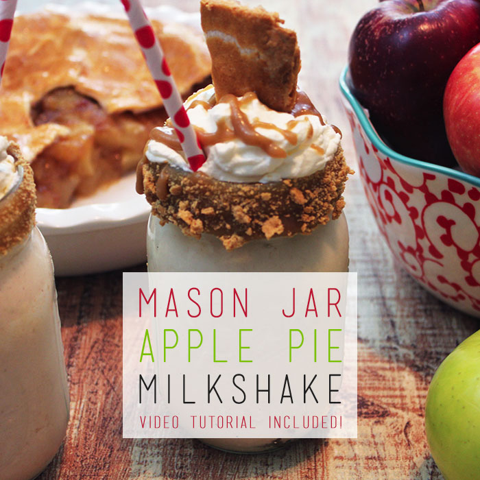 Mason Jar Apple Pie Milkshake