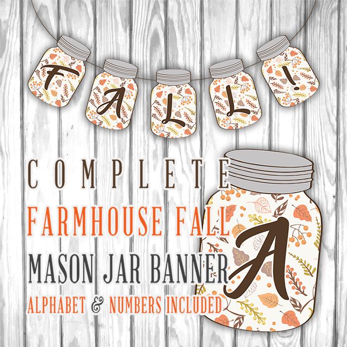 Complete Farmhouse Fall Mason Jar Banner /// Free Printable