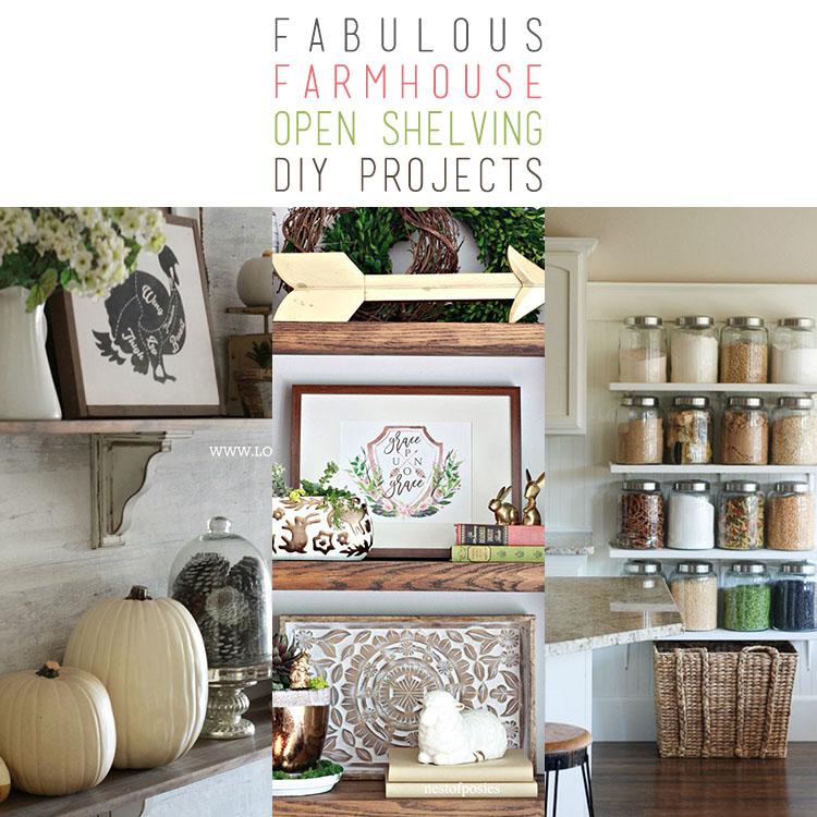 Fabulous Farmhouse Open Shelving DIY Projects