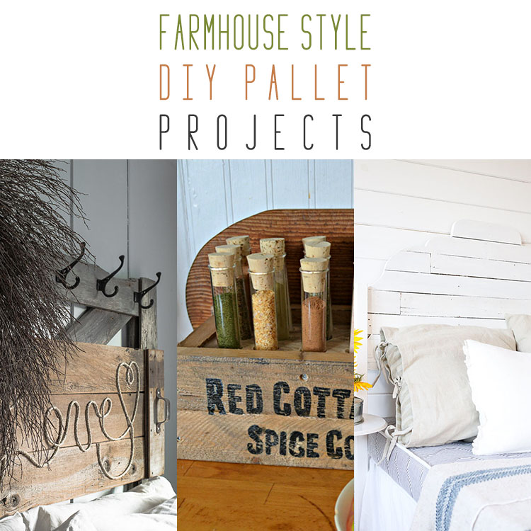 Farmhouse Style DIY Pallet Projects