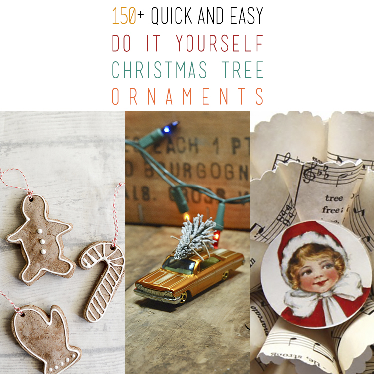 150+ Quick and Easy DIY Christmas Tree Ornaments