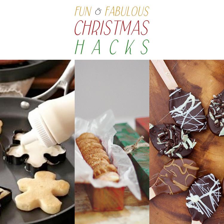 Fun and Fabulous Christmas Hacks