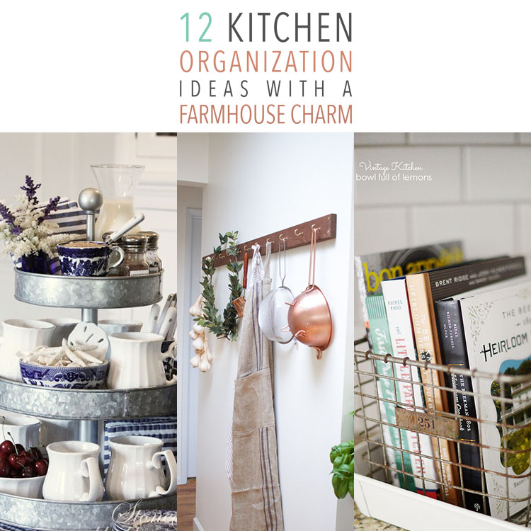 Kitchen Organization Ideas with Farmhouse Charm