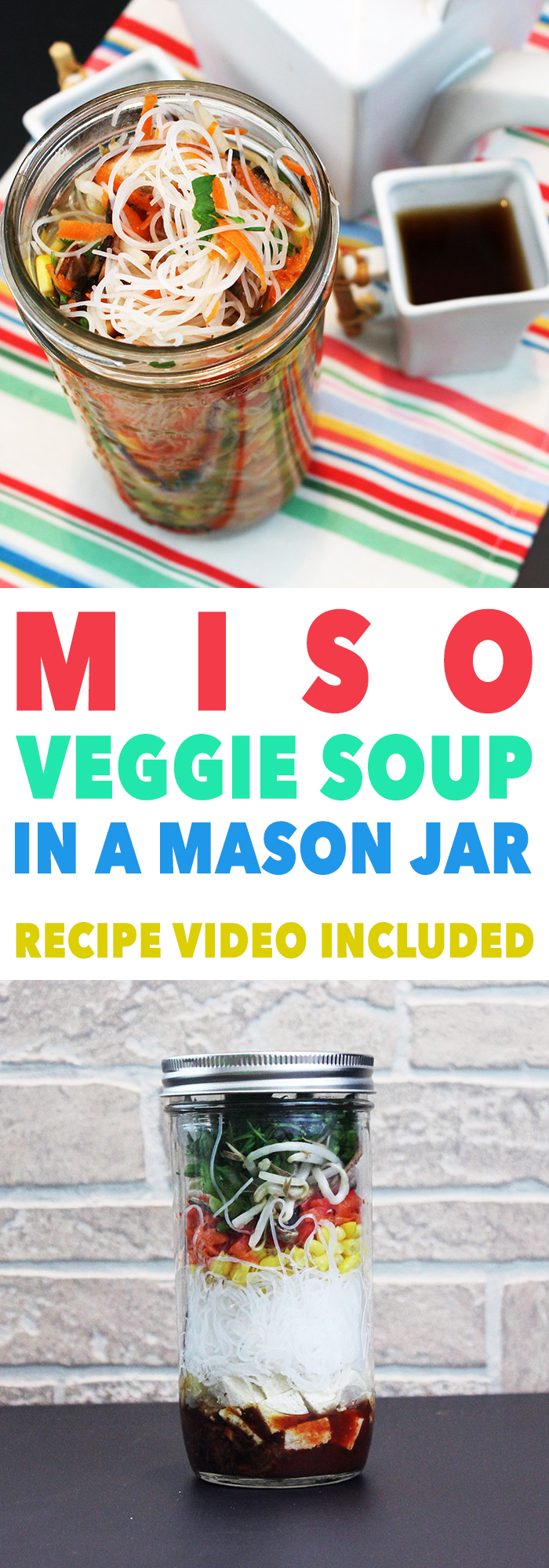 This miso veggie soup recipe is easily made in one mason jar.