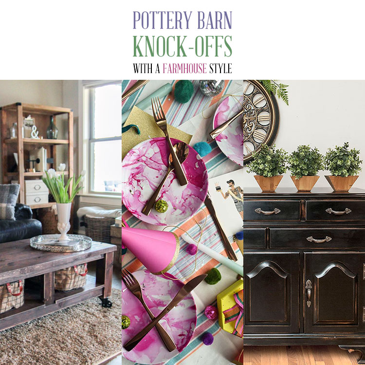 Pottery Barn Knock-Offs with a Farmhouse Style