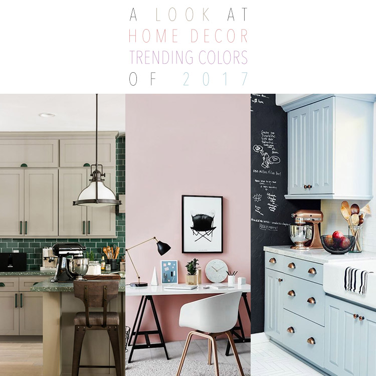 A Look at Home Decor Trending Colors of 2017