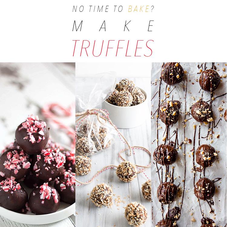 No Time To Bake? Make TRUFFLES!