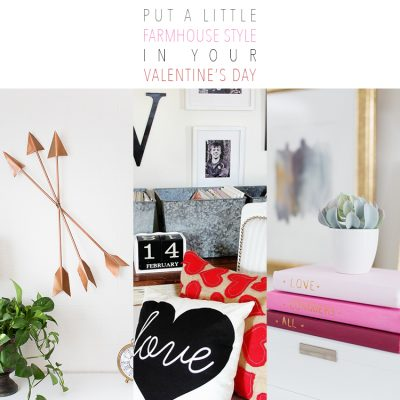 Put a little Farmhouse Style in Your Valentine DIY