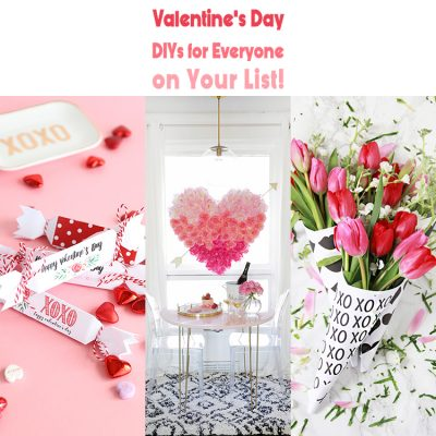 Valentine's Day DIYS For Everyone On Your List