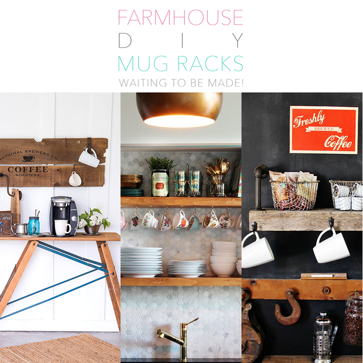 Farmhouse Diy Mug Racks Waiting To Be Made The Cottage Market