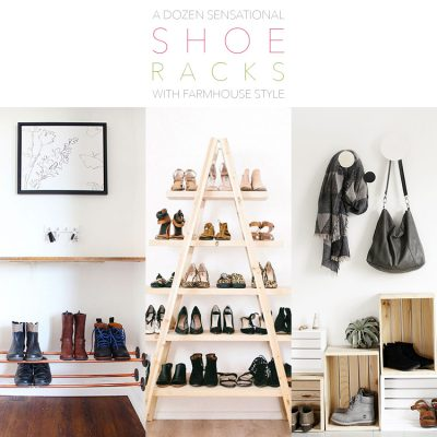 A Dozen Sensational Shoe Racks With Farmhouse Style