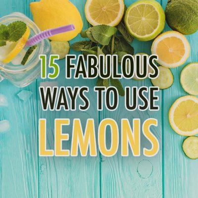 15 Fabulous Ways To Use Lemons