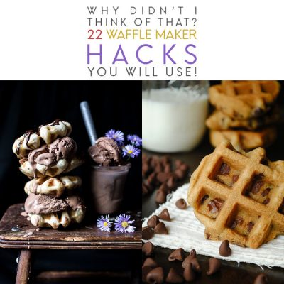 Why Didn't I Think Of That/ 22 Waffle Maker Hacks You Will Use!