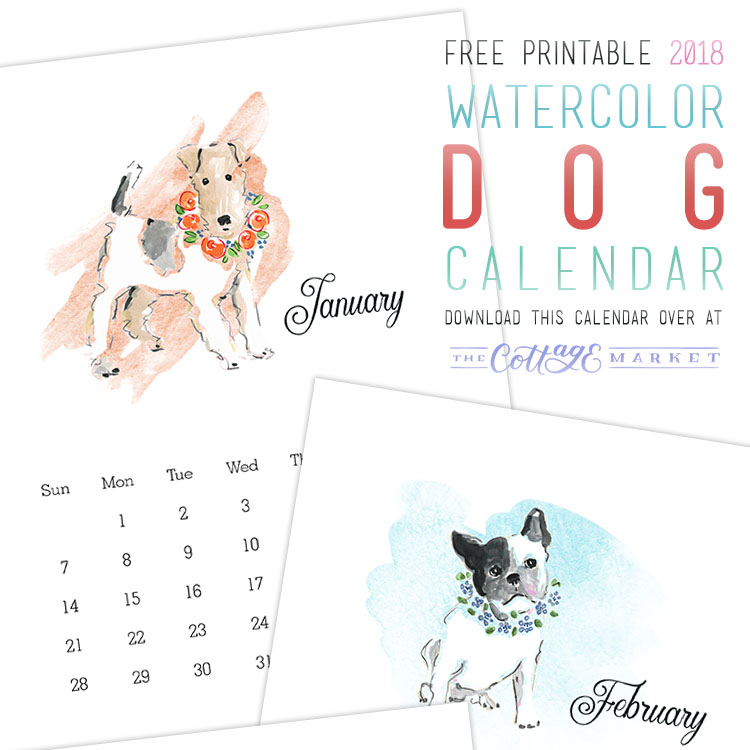 Free Printable Watercolor Dog Calendar from The Cottage Market