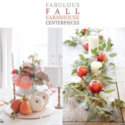 Fabulous Fall Farmhouse Centerpieces
