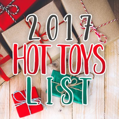 2017 HOT Toy List