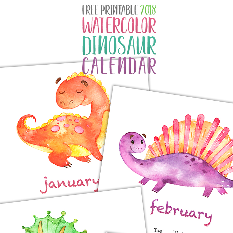 Free Printable 2018 Watercolor Dinosaur Calendar - The Cottage Market